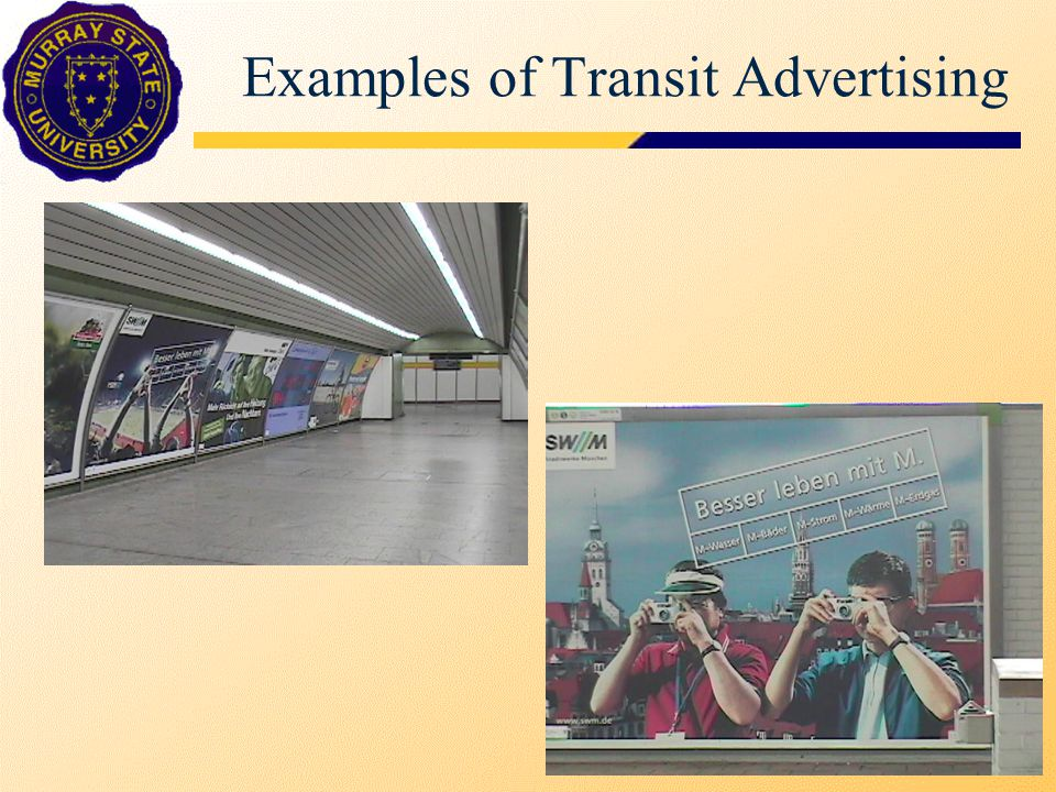 Examples of Transit Advertising