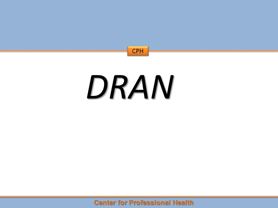Center for Professional Health CPH DRAN