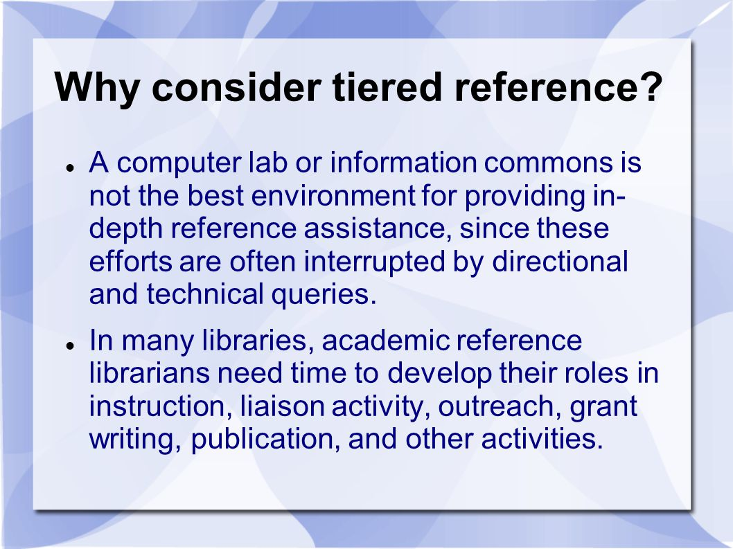 Why consider tiered reference.