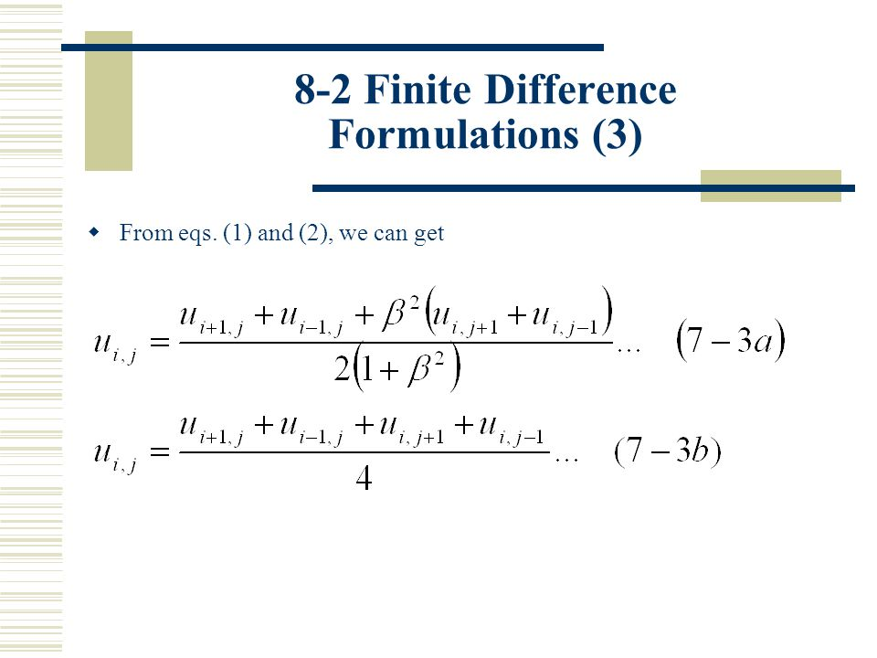 8-2 Finite Difference Formulations (14) (c) ADI with SOR Method: