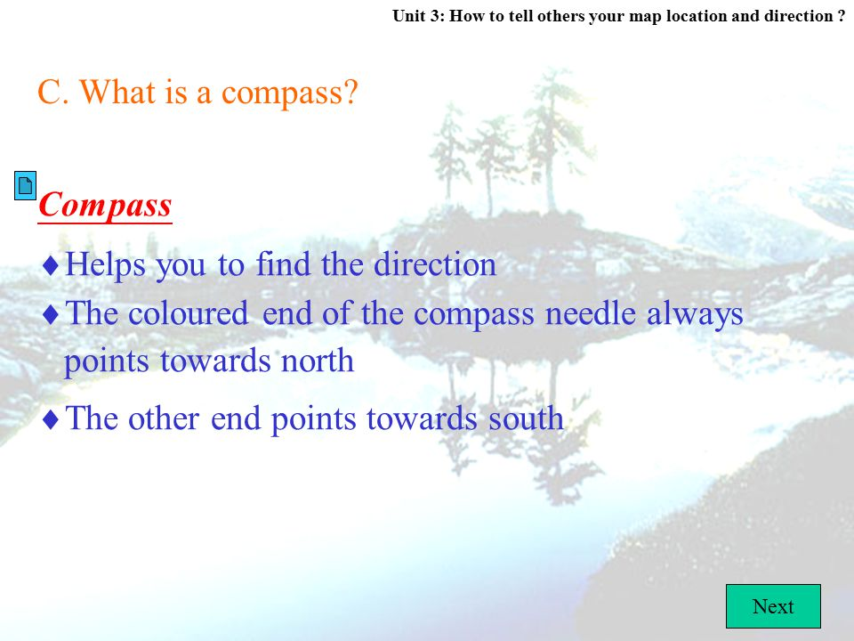 Unit 3: How to tell others your map location and direction ? Go Back