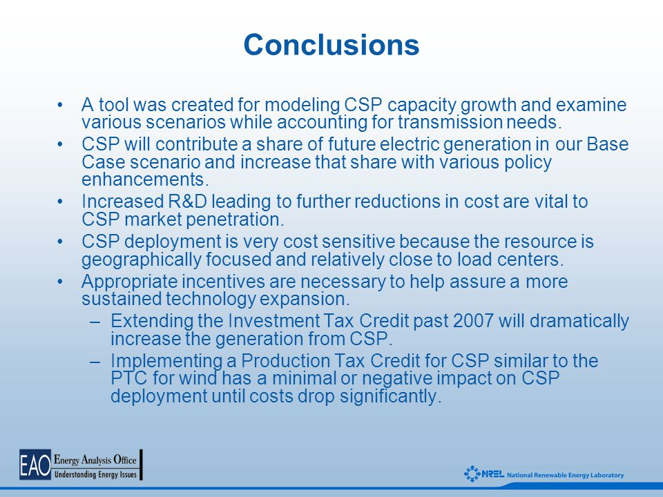 Conclusions A tool was created for modeling CSP capacity growth and examine various scenarios while accounting for transmission needs.