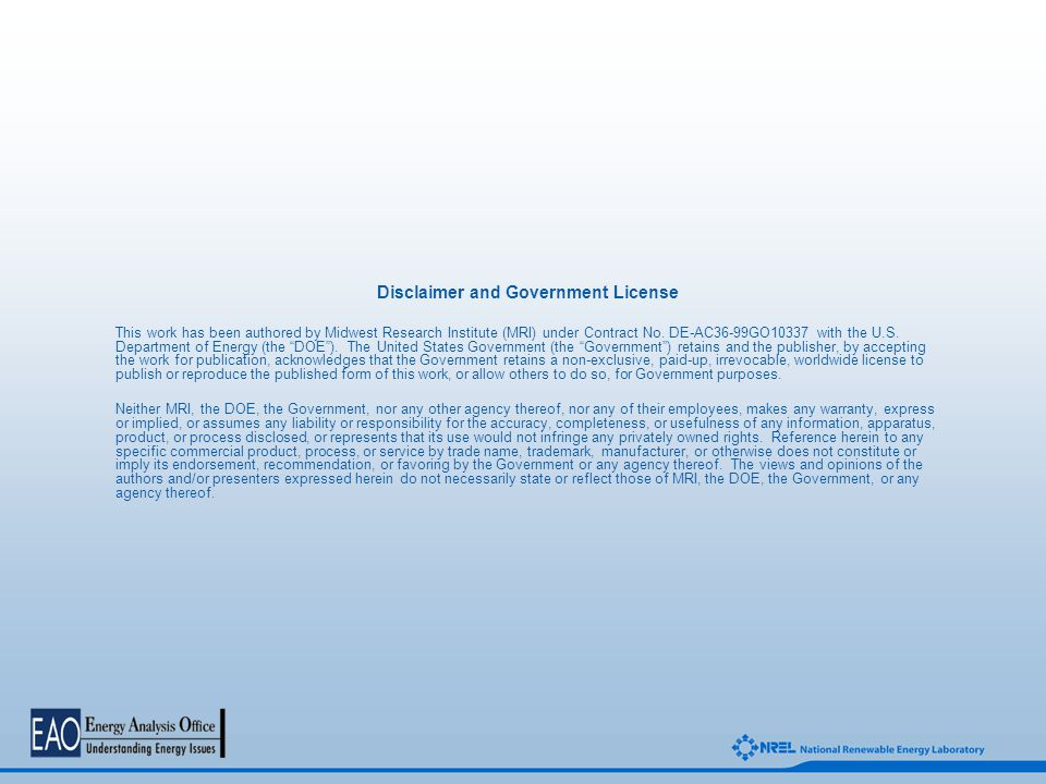 Disclaimer and Government License This work has been authored by Midwest Research Institute (MRI) under Contract No.