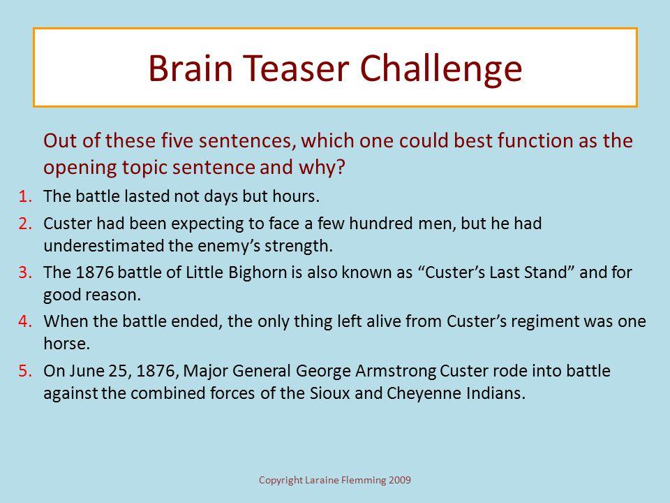Copyright Laraine Flemming 2009 Brain Teaser Challenge