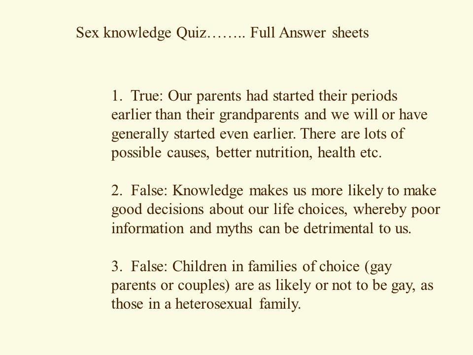 Sex knowledge Quiz……..Full Answer sheets 1.