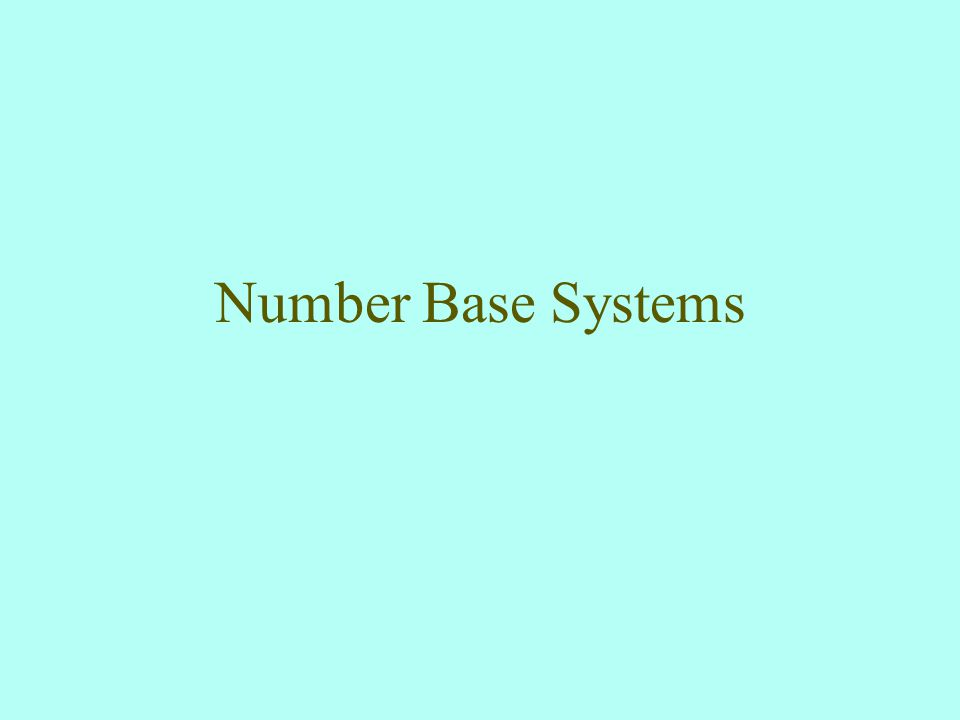 Number Base Systems