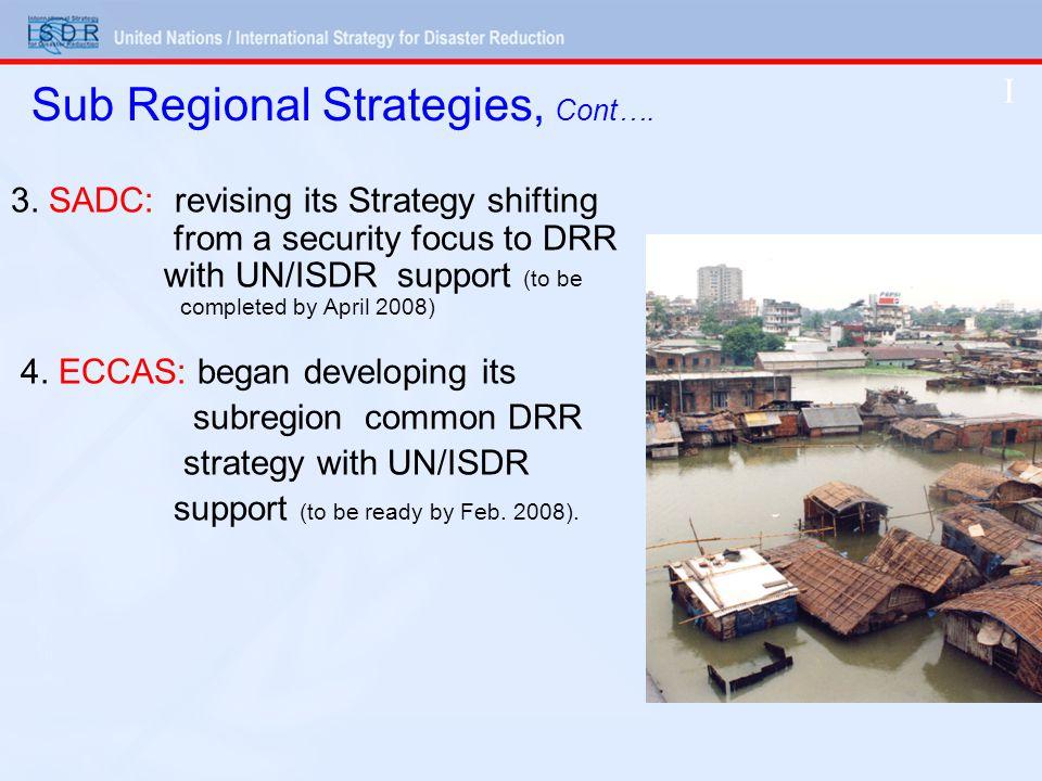 Sub Regional Strategies, Cont…. 3.