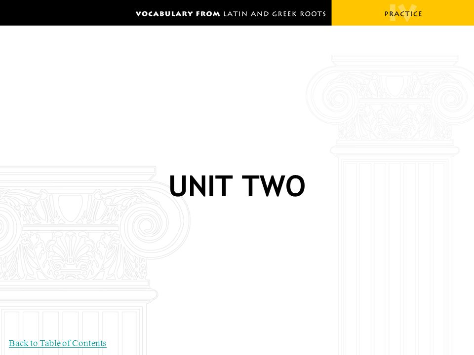 UNIT TWO Back to Table of Contents