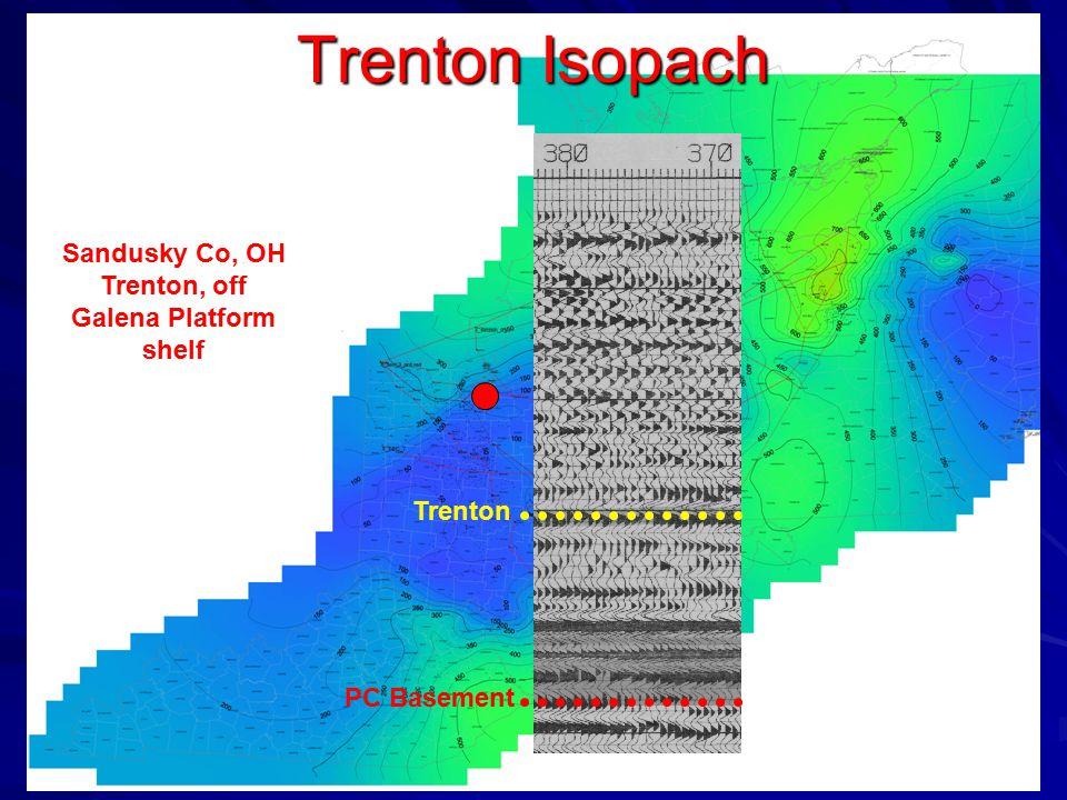 Trenton Isopach Sandusky Co, OH Trenton, off Galena Platform shelf Trenton PC Basement