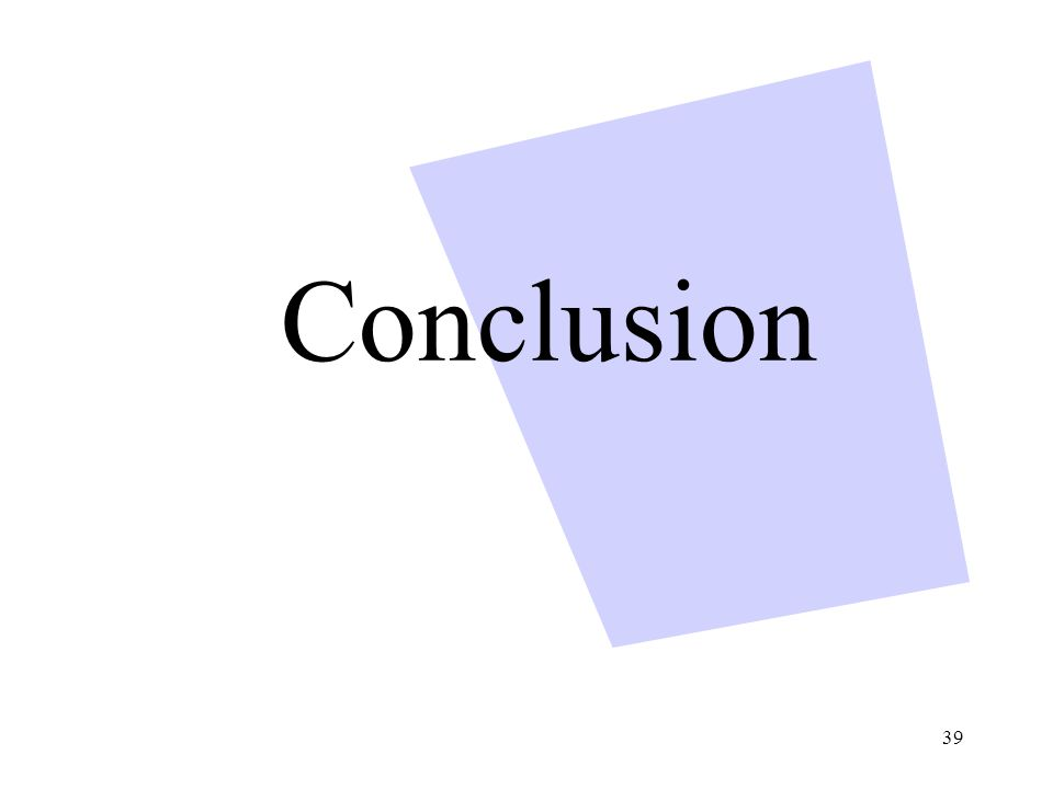 39 Conclusion