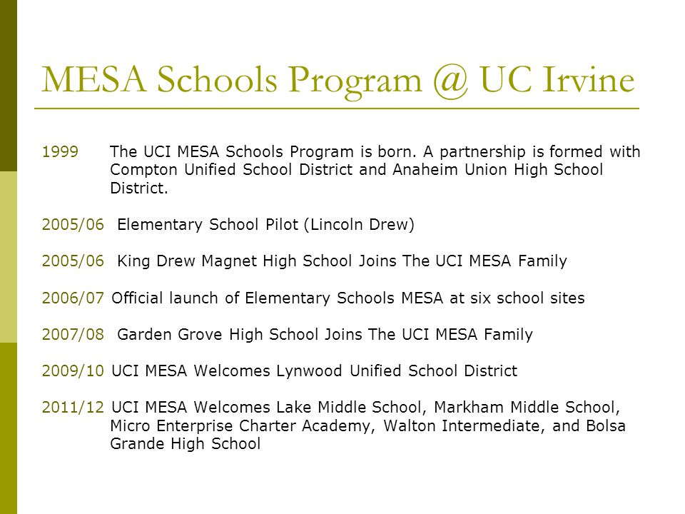 MESA Schools Program @ UC Irvine 1999The UCI MESA Schools Program is born.