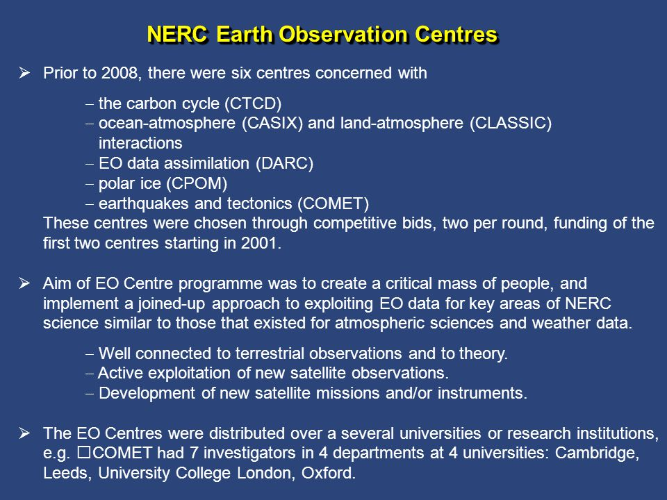Centre for Observation and Modelling of Earthquakes and Tectonics  To bring to bear the full suite of observations – satellite and terrestrial – in conjunction with simple physical models to obtain the complete picture of the earthquake cycle and deformation of the continents.