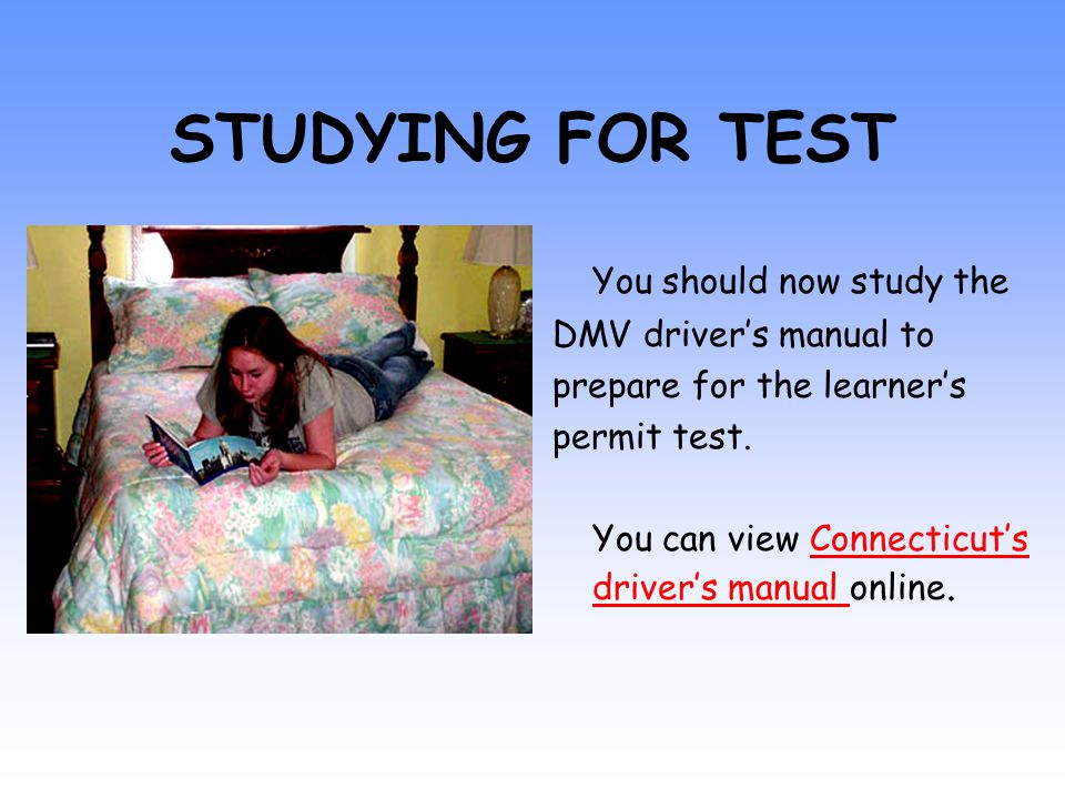 PREPARING FOR YOUR LEARNER'S PERMIT TEST Think you're ready to take the learner's permit test.