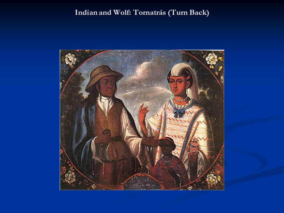 Indian and Wolf: Tornatrás (Turn Back)