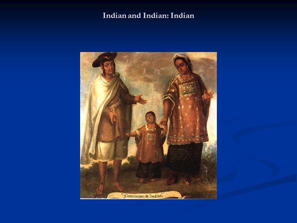Indian and Indian: Indian