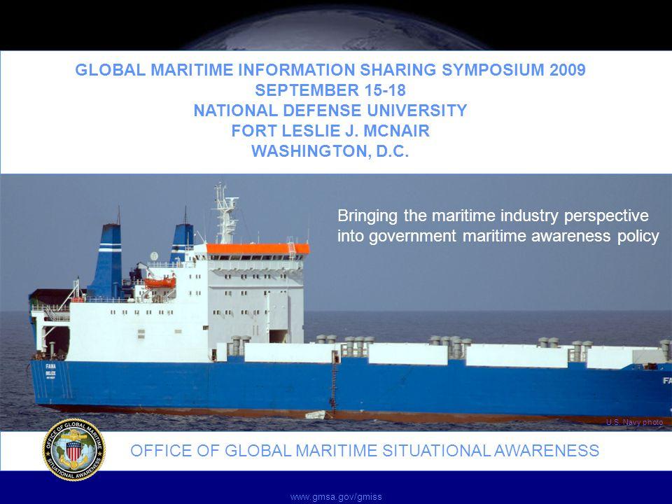 OFFICE OF GLOBAL MARITIME SITUATIONAL AWARENESS U.S.