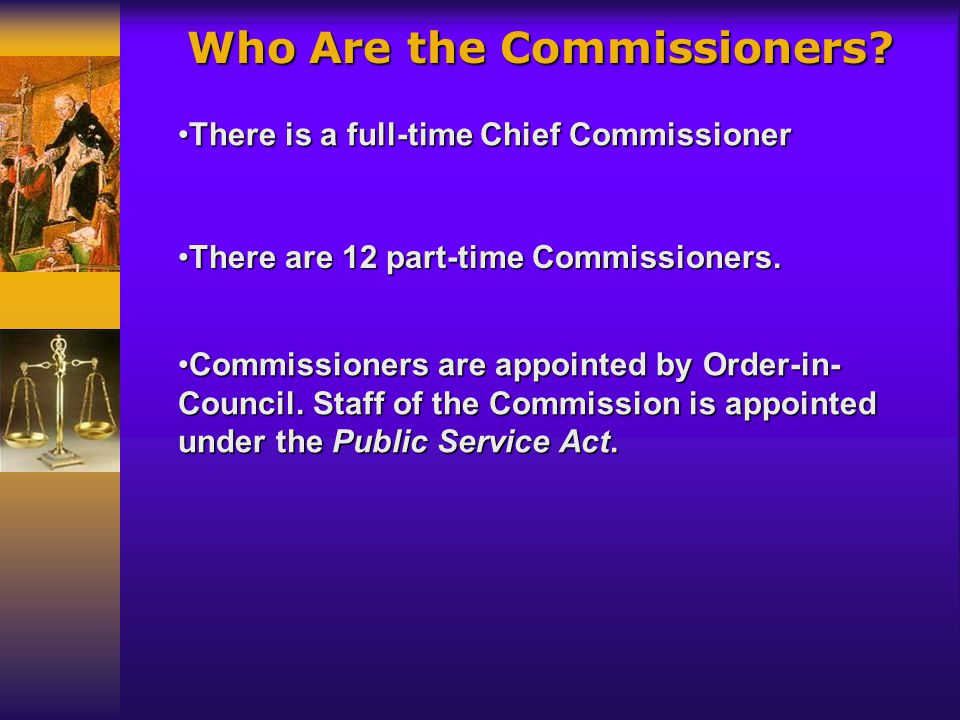 The Commission investigates and tries to resolve complaints.The Commission investigates and tries to resolve complaints. RESTORING RIGHTS A customer o