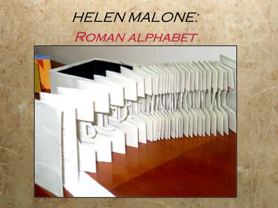 HELEN MALONE: Roman alphabet