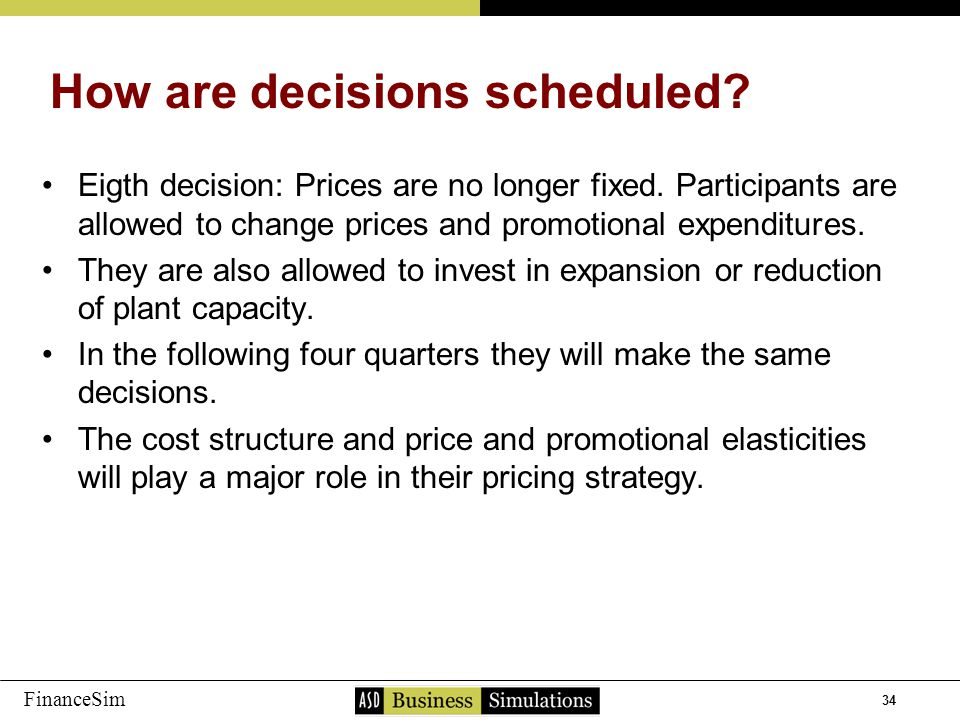 34 FinanceSim Eigth decision: Prices are no longer fixed.