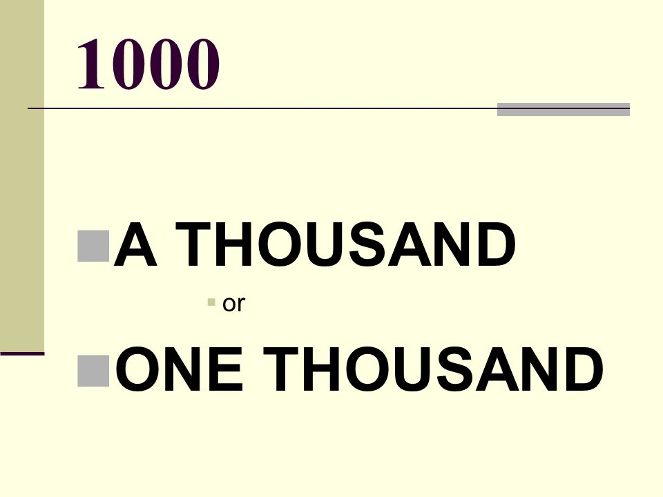 1000 A THOUSAND  or ONE THOUSAND