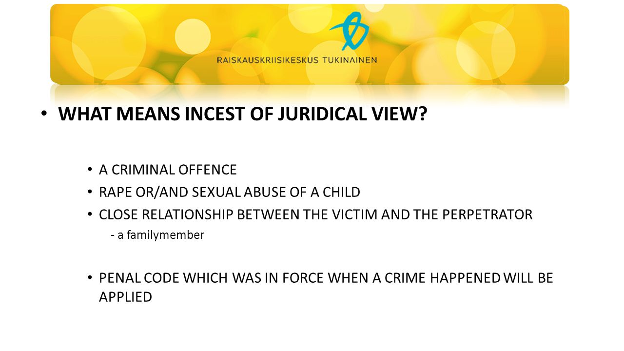 WHAT MEANS INCEST OF JURIDICAL VIEW.
