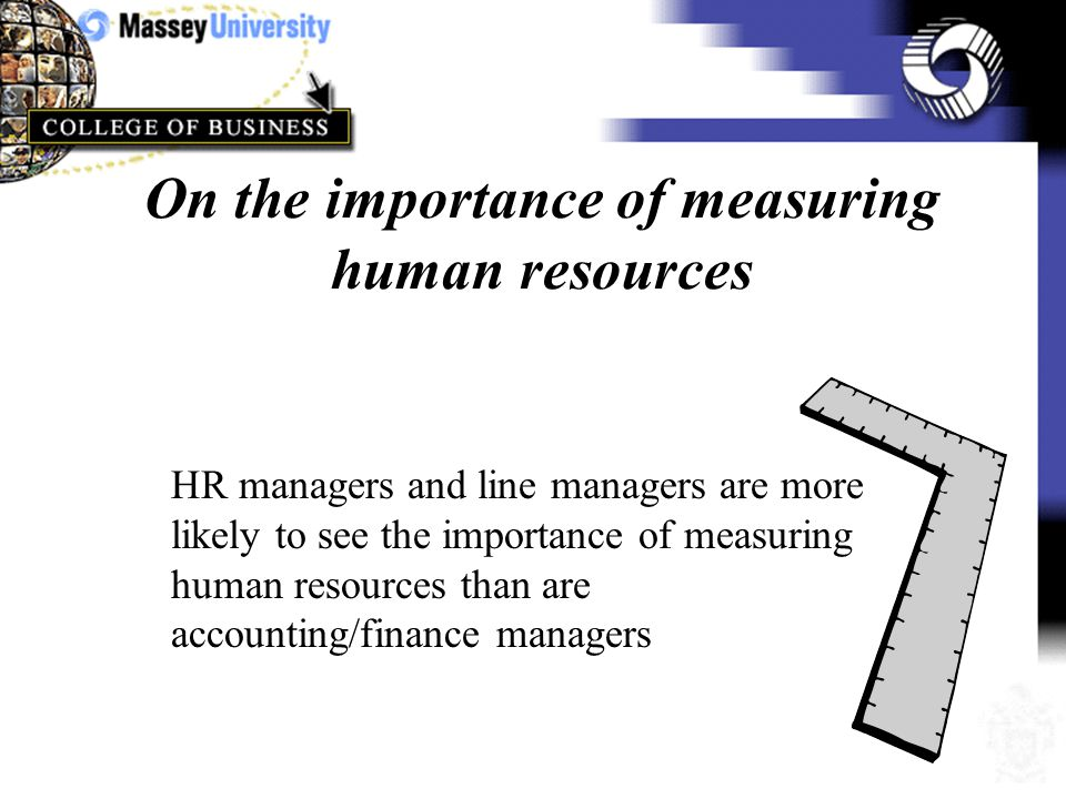 Are there Differences Between Human Resource Management, Accounting/Finance Management and Line Management in Terms of Issues Surrounding Human Resource Measurement?