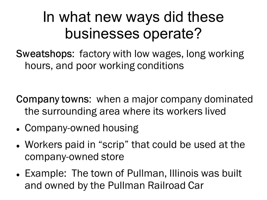 In what new ways did these businesses operate.