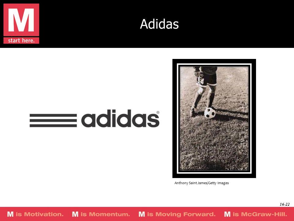 Adidas Anthony Saint James/Getty Images 16-22