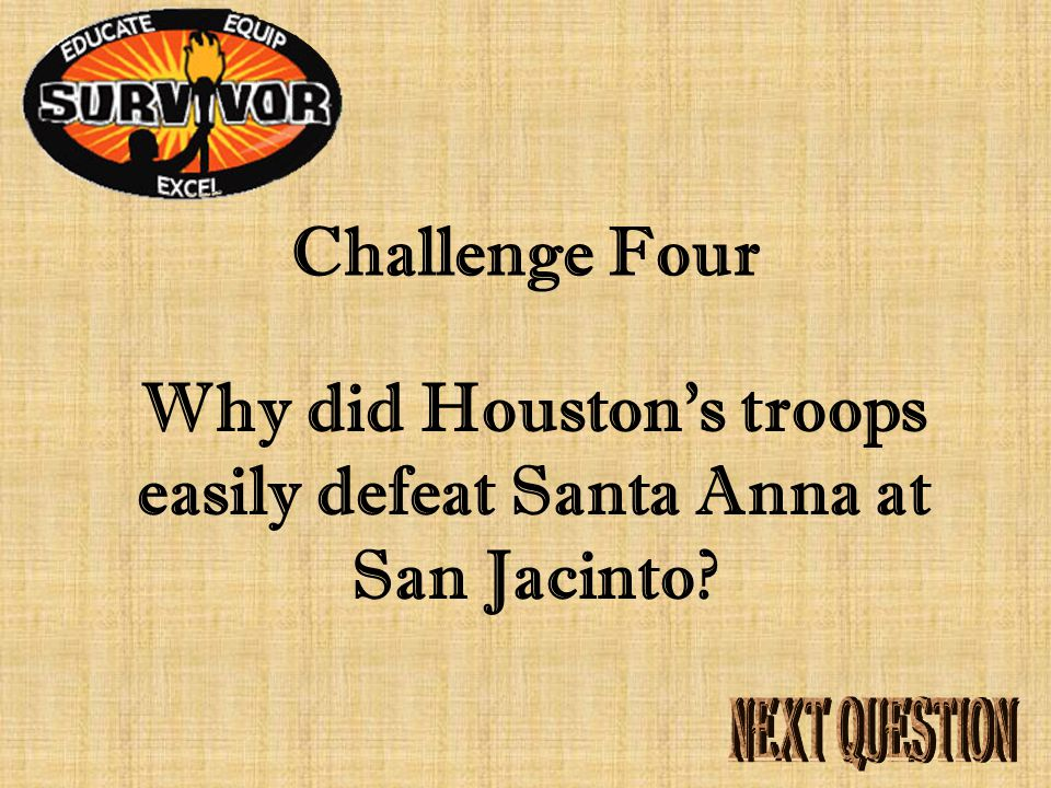 Answer Four Whereabouts of Santa Anna