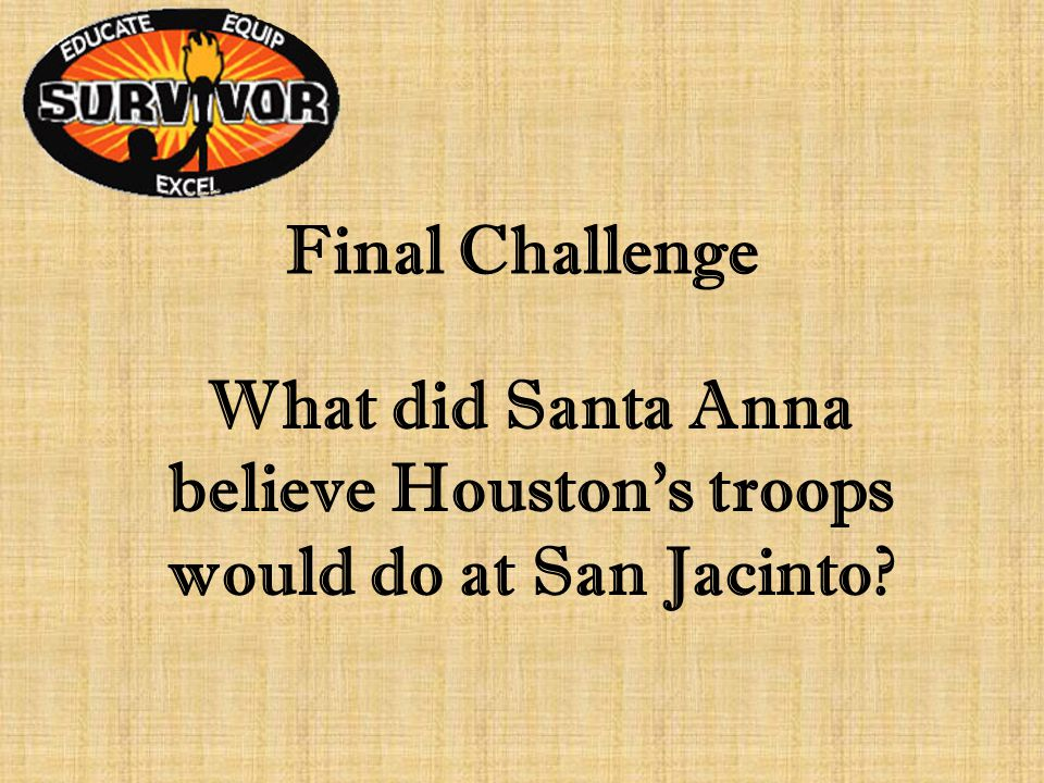 Challenge Sixteen Who was the African American scout who spied on Santa Anna by posing as a runaway slave?