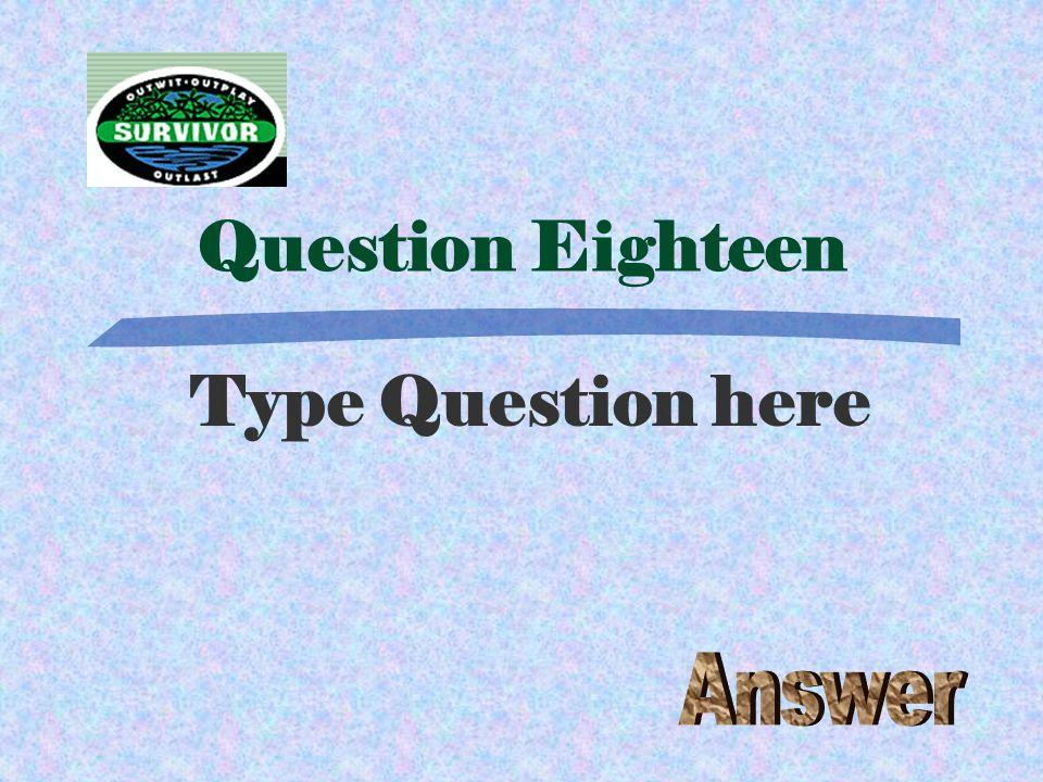 Challenge Seventeen Type the Challenge here