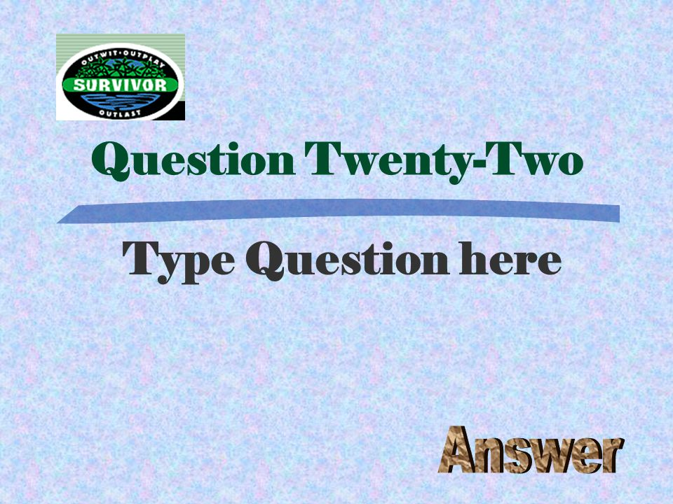 Challenge Twenty-One Type the Challenge here