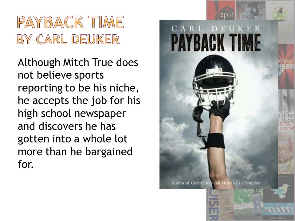 Although Mitch True does not believe sports reporting to be his niche, he accepts the job for his high school newspaper and discovers he has gotten into a whole lot more than he bargained for.