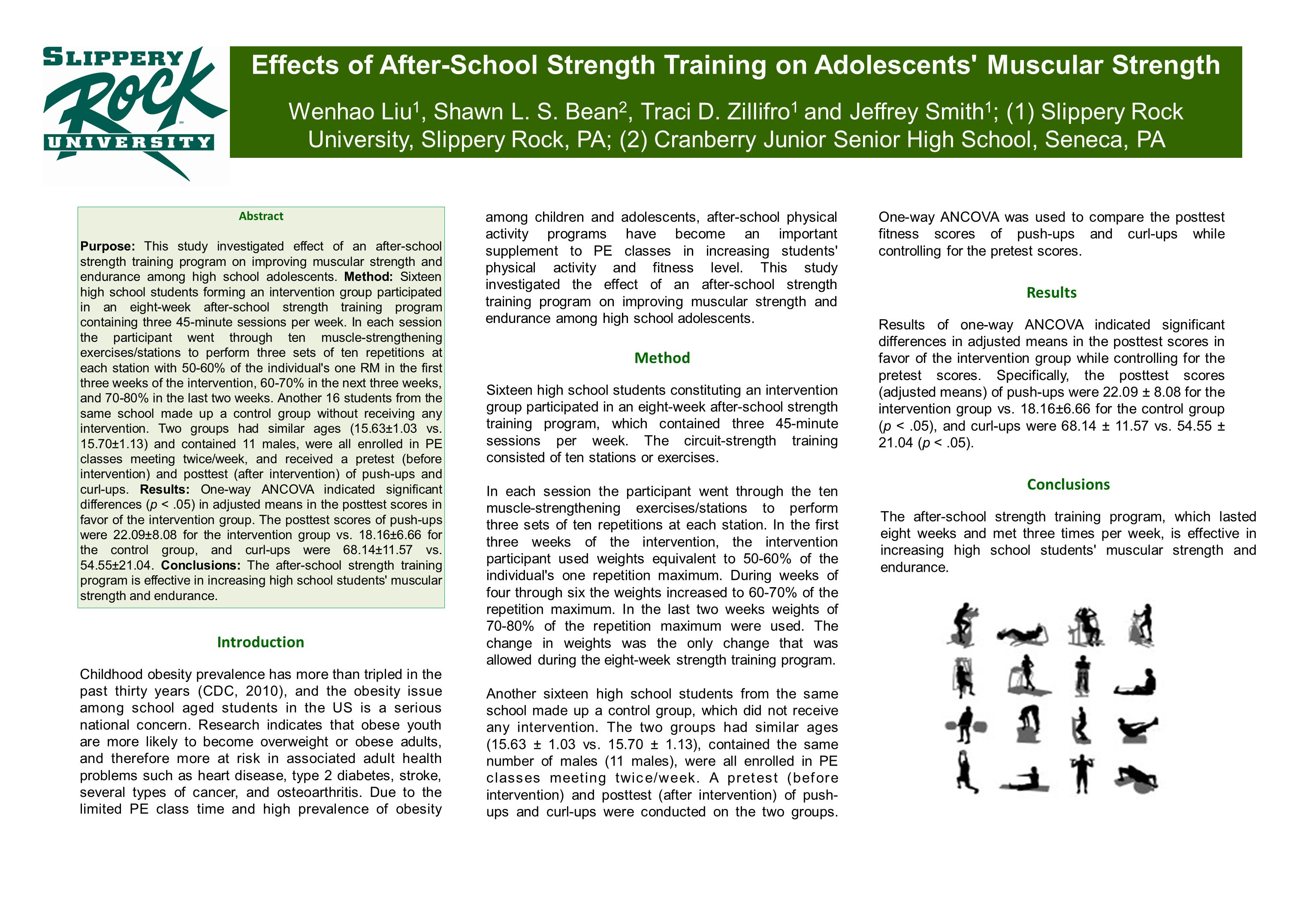 Effects of After-School Strength Training on Adolescents' Muscular Strength Wenhao Liu 1, Shawn L. S. Bean 2, Traci D. Zillifro 1 and Jeffrey Smith 1