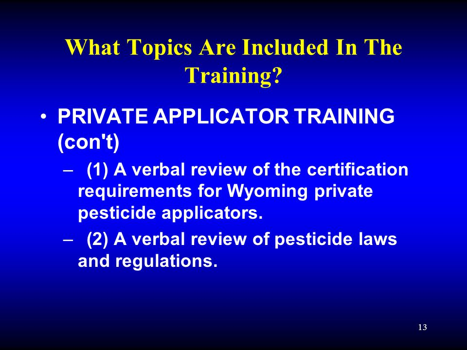 13 What Topics Are Included In The Training.
