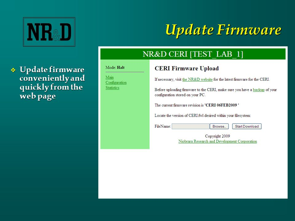 Update Firmware  Update firmware conveniently and quickly from the web page