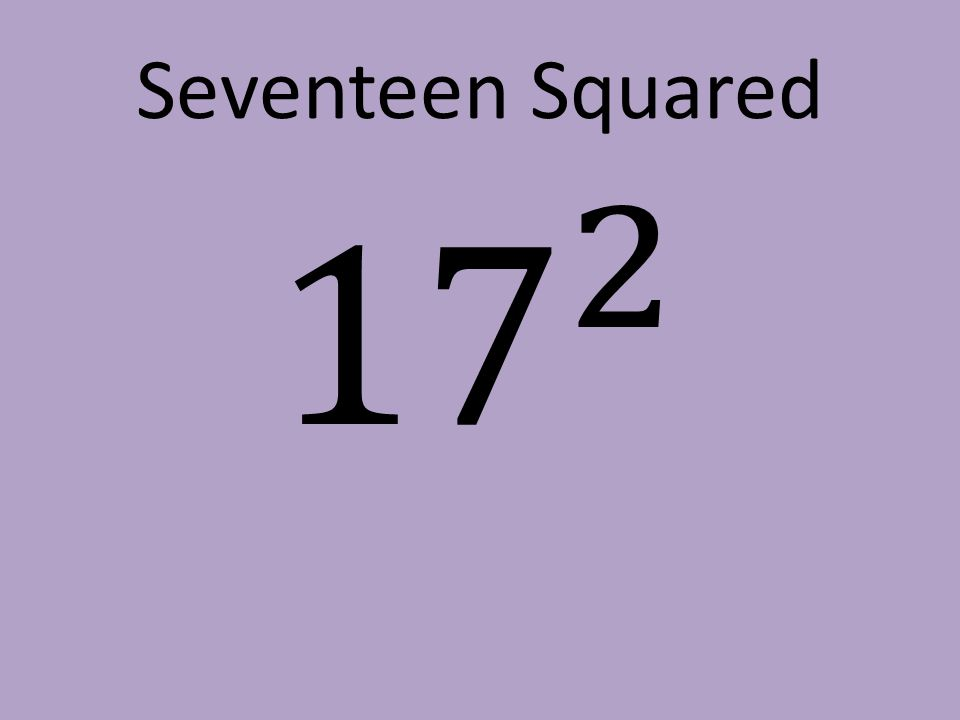 Seventeen Squared