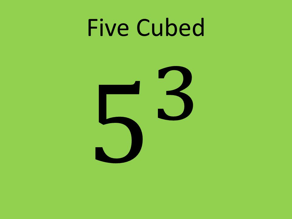 Five Cubed