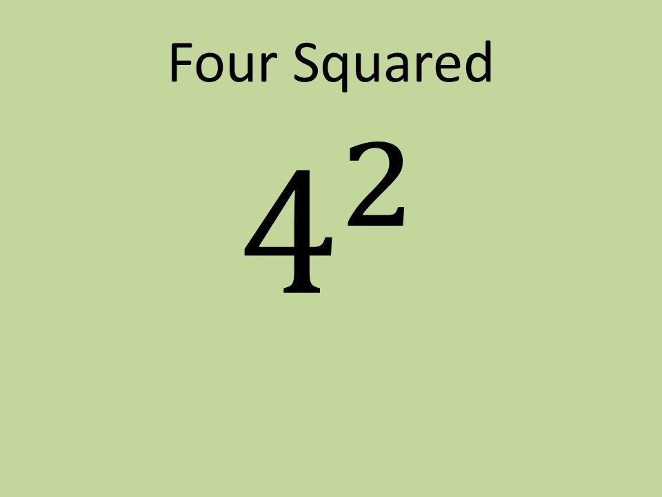 Four Squared