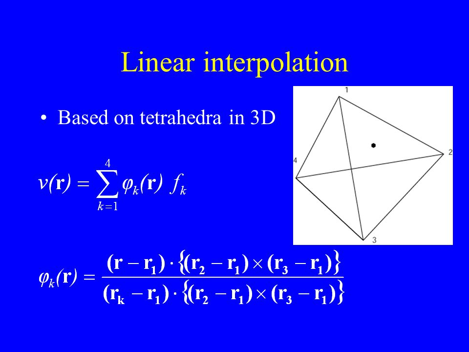 Linear interpolation Based on tetrahedra in 3D