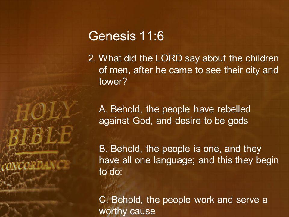 Genesis 11:6 2.