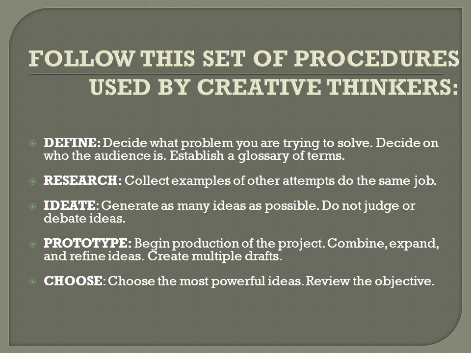  DEFINE: Decide what problem you are trying to solve.