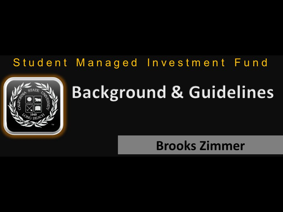 Student Managed Investment Fund Brooks Zimmer