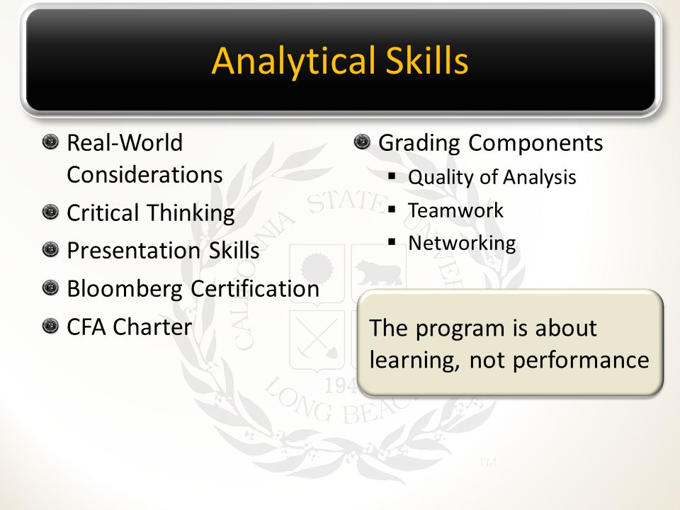 Analytical Skills Real-World Considerations Critical Thinking Presentation Skills Bloomberg Certification CFA Charter Grading Components  Quality of