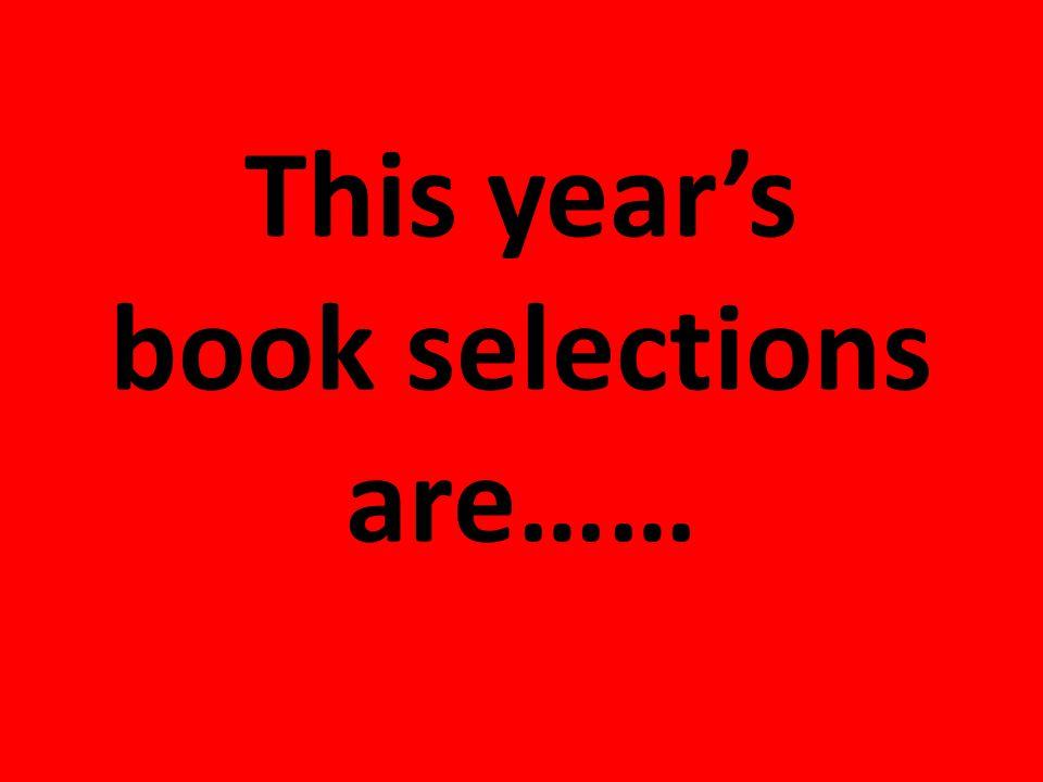This year's book selections are……