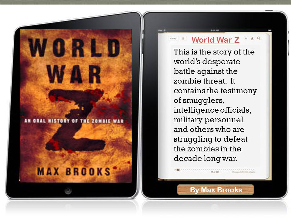 By Max Brooks This is the story of the world's desperate battle against the zombie threat. It contains the testimony of smugglers, intelligence offici
