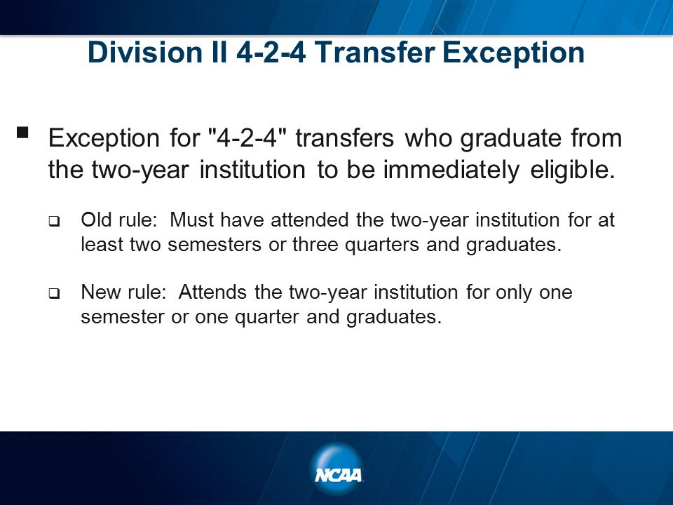 Division II 4-2-4 Transfer Exception  Exception for