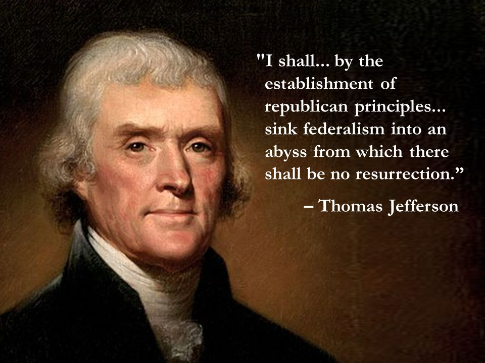 I shall...by the establishment of republican principles...