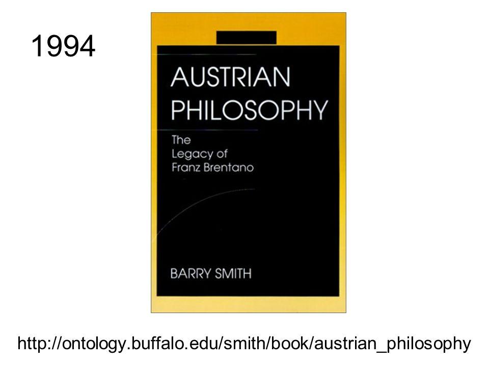 1994 http://ontology.buffalo.edu/smith/book/austrian_philosophy