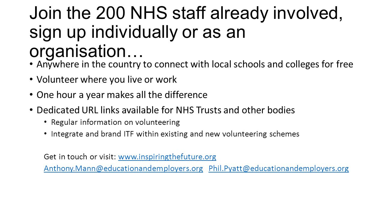 Join the 200 NHS staff already involved, sign up individually or as an organisation… Anywhere in the country to connect with local schools and college